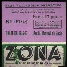 Coleccionismo deportivo: REAL VALLADOLID DEPORTIVO, TEMPORADA 1.956-57, RECIBO MENSUAL DE SOCIO. Lote 19381614