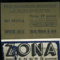 Coleccionismo deportivo: REAL VALLADOLID DEPORTIVO, TEMPORADA 1.956-57, RECIBO MENSUAL DE SOCIO. Lote 19381616