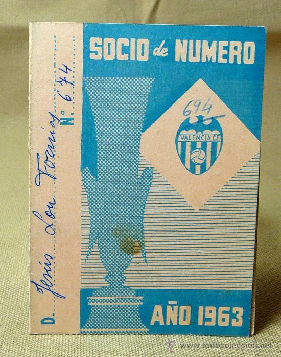CARNET DE SOCIO DE NUMERO, 1963, VALENCIA CLUB DE FUTBOL (Coleccionismo Deportivo - Documentos de Deportes - Carnet de Socios)