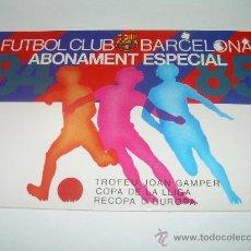 Coleccionismo deportivo: CARNET...ABONAMENT ESPECIAL....84 - 85......F.C. BARCELONA. (JOAN GAMPER - COPA Y RECOPA DE EUROPA).. Lote 46743850