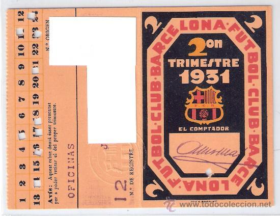 F.C. BARCELONA- 2º TRIMESTRE DE 1931- CARNET DE SOCIO 1931- (BARSA-3) (Coleccionismo Deportivo - Documentos de Deportes - Carnet de Socios)