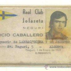 Coleccionismo deportivo: 2 - CARNET DE FUTBOL 1969 Y 1975 .. REAL CLUB JOLASETA – NEGURI. Lote 29162357