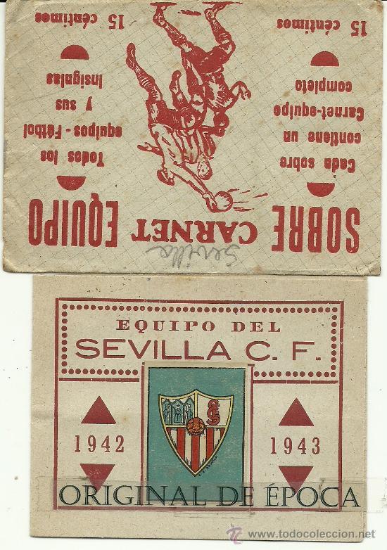 (F-173)CARNET FUTBOL EQUIPO SEVILLA C.F. EDITORIAL CASULLERAS CON SOBRE 1942-1943 (Coleccionismo Deportivo - Documentos de Deportes - Carnet de Socios)