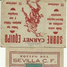 Coleccionismo deportivo: (F-173)CARNET FUTBOL EQUIPO SEVILLA C.F. EDITORIAL CASULLERAS CON SOBRE 1942-1943. Lote 29952762