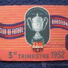 Coleccionismo deportivo: CARNET SOCIO Nº 18 C.F. BARCELONA, TERCER TRIMESTRE 1952. Lote 30043250