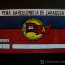Coleccionismo deportivo: ANTIGUO CARNET PLASTIFICADO PEÑA BARCELONISTA DE ZARAGOZA BARÇA BARCELONA. Lote 39367802