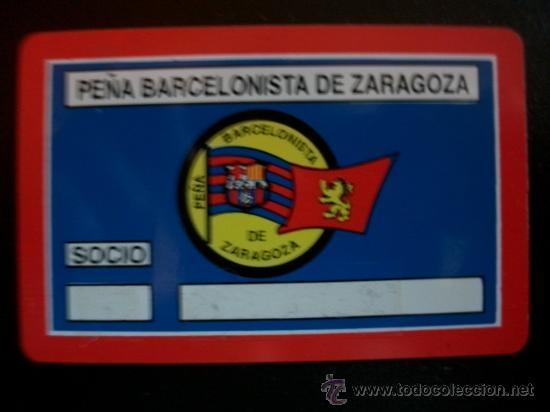 ANTIGUO CARNET PLASTIFICADO PEÑA BARCELONISTA DE ZARAGOZA BARÇA BARCELONA (Coleccionismo Deportivo - Documentos de Deportes - Carnet de Socios)