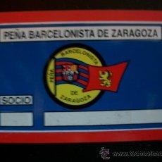 Coleccionismo deportivo: ANTIGUO CARNET PLASTIFICADO PEÑA BARCELONISTA DE ZARAGOZA BARÇA BARCELONA. Lote 39367804