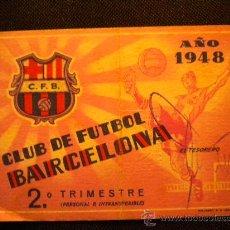 Coleccionismo deportivo: CARNET DE SOCIO DEL CLUB DE FUTBOL BARCELONA 1948 (2º TRIMESTRE). Lote 297275253