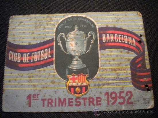 CARNET DE SOCIO DEL CLUB DE FUTBOL BARCELONA 1952 (1º TRIMESTRE) (Coleccionismo Deportivo - Documentos de Deportes - Carnet de Socios)