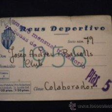 Coleccionismo deportivo: CARNET DE SOCIO DEL REUS DEPORTIVO.BODAS DE ORO 1958.. Lote 33308230