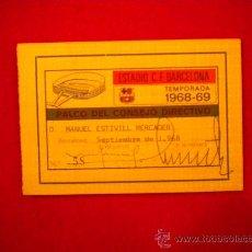 Coleccionismo deportivo: CARNET DEL CLUB DE FUTBOL BARCELONA 1968-1969 PALCO DEL CONSEJO DIRECTIVO.. Lote 34446479