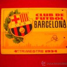 Coleccionismo deportivo: CARNET DE SOCIO DEL CLUB DE FUTBOL BARCELONA 4º TRIMESTRE 1954.. Lote 34447057