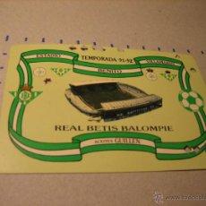 Coleccionismo deportivo: CARNET SOCIO REAL BETIS BALOMPIE. ESTADIO BENITO VILLAMARIN. TEMPORADA 91-92. Lote 40620435
