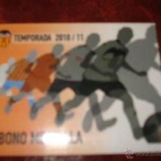 Colecionismo desportivo: ABONO DEL MESTALLA TEMPORADA 2010-2011. Lote 40946148