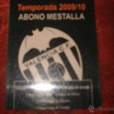 Colecionismo desportivo: ABONO DEL MESTALLA TEMPORADA 2009-2010. Lote 40946153