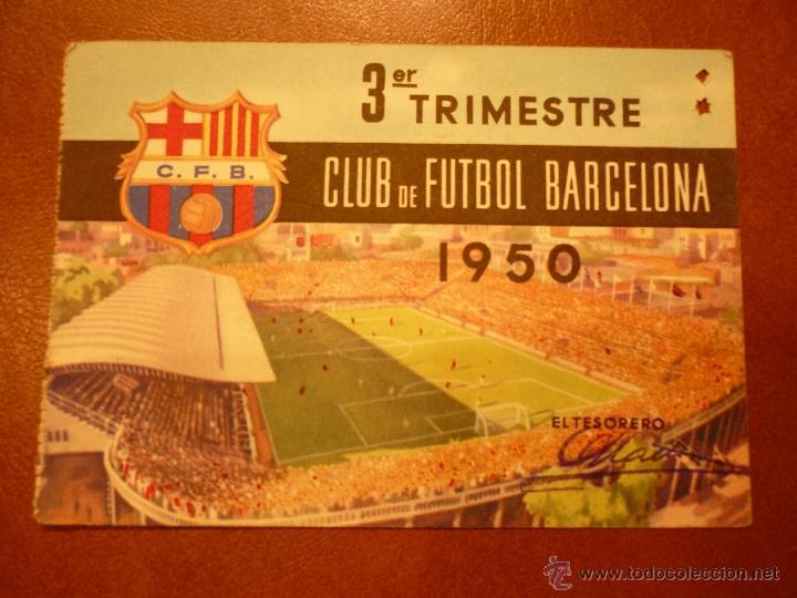 CARNET DE SOCIO , CLUB DE FUTBOL BARCELONA , 1950 , 3ER TRIMESTRE . (Coleccionismo Deportivo - Documentos de Deportes - Carnet de Socios)