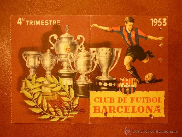 CARNET DE SOCIO , CLUB DE FÚTBOL BARCELONA , 1953 , 4TO TRIMESTRE . (Coleccionismo Deportivo - Documentos de Deportes - Carnet de Socios)