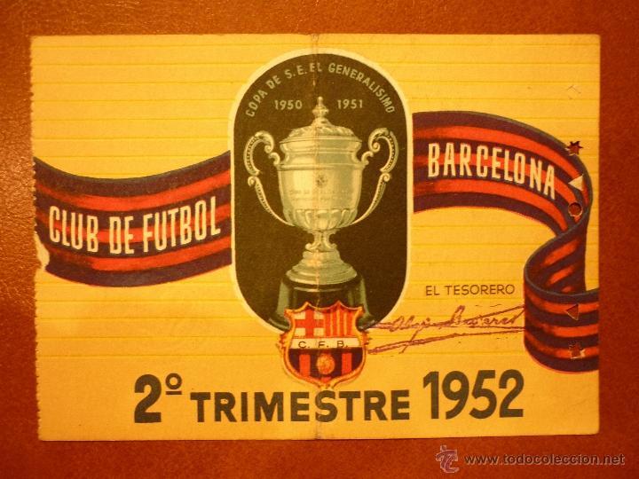 CARNET DE SOCIO , CLUB DE FÚTBOL BARCELONA , 1952 , 2DO TRIMESTRE . (Coleccionismo Deportivo - Documentos de Deportes - Carnet de Socios)