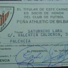 Coleccionismo deportivo: CARNET DE SOCIO DE HONOR DE LA PEÑA ATHLETIC CLUB DE BILBAO DE PALENCIA - AÑOS 70-80. Lote 44210306