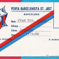 Coleccionismo deportivo: CARNET SOCIO - FC. BARCELONA / BARÇA - PENYA BARCELONISTA SANT JUST - AÑO 1979 / 80. Lote 44247642