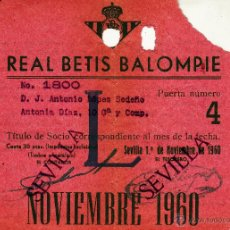 Coleccionismo deportivo: REAL BETIS BALOMPIE - TITULO CARNET MENSUAL DE SOCIO - NOVIEMBRE 1960. Lote 45882917