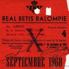 Coleccionismo deportivo: REAL BETIS BALOMPIE - TITULO CARNET MENSUAL DE SOCIO - SEPTIEMBRE 1960. Lote 45882931