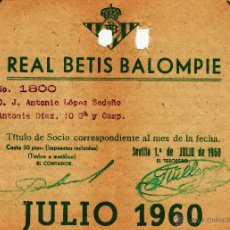 Coleccionismo deportivo: REAL BETIS BALOMPIE - TITULO CARNET MENSUAL DE SOCIO - JULIO 1960. Lote 45882958