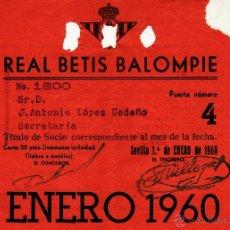 Coleccionismo deportivo: REAL BETIS BALOMPIE - TITULO CARNET MENSUAL DE SOCIO - ENERO 1960. Lote 45883003