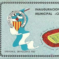 Coleccionismo deportivo: (F-1166)(F-731)CARNET INAGURACION ESTADIO MUNICIPAL CREU ALTA,C.D.SABADELL,20 AGOSTO 1967. Lote 46382628