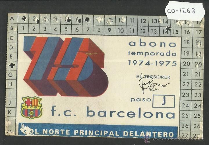 ABONAMENT F.C. BARCELONA - TEMPORADA 1974-75 - (CD- 1263) (Coleccionismo Deportivo - Documentos de Deportes - Carnet de Socios)