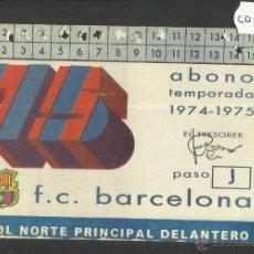 Coleccionismo deportivo: ABONAMENT F.C. BARCELONA - TEMPORADA 1974-75 - (CD- 1263). Lote 46830388