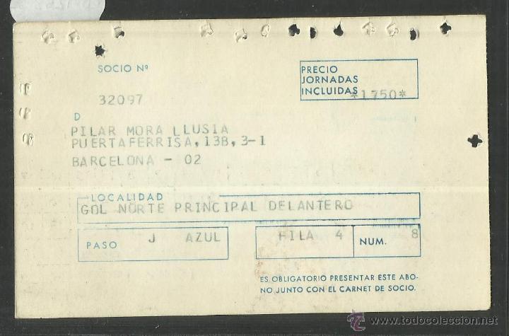 Coleccionismo deportivo: ABONAMENT F.C. BARCELONA - TEMPORADA 1974-75 - (CD- 1263) - Foto 2 - 46830388