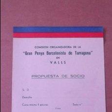 Coleccionismo deportivo: SOLICITUD CARNET DE SOCIO PEÑA BARCELONISTA TARRAGONA VALLS AÑOS 60 FUTBOL CLUB BARCELONA BARÇA. Lote 47282608
