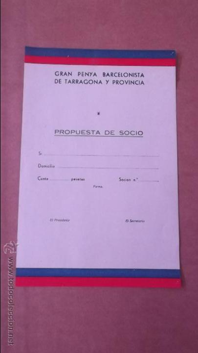 SOLICITUD CARNET SOCIO PEÑA BARCELONISTA TARRAGONA Y PROVINCIA AÑOS 60 FUTBOL CLUB BARCELONA BARÇA (Coleccionismo Deportivo - Documentos de Deportes - Carnet de Socios)