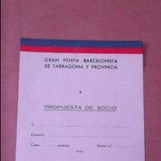 Coleccionismo deportivo: SOLICITUD CARNET SOCIO PEÑA BARCELONISTA TARRAGONA Y PROVINCIA AÑOS 60 FUTBOL CLUB BARCELONA BARÇA. Lote 47282664