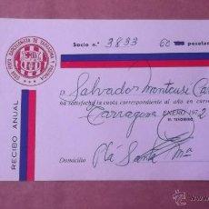 Coleccionismo deportivo: RECIBO ANUAL SOCIO PEÑA BARCELONISTA TARRAGONA AÑO 1972 FUTBOL CLUB BARCELONA BARÇA. Lote 47283456