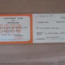 Coleccionismo deportivo: LOTE 15 CARNETS ANUAL SOCIO CLUB CARAVANING BARCELONA CATALUNYA AÑOS 70 80 90 MÁS CARNET PERSONAL. Lote 47363456