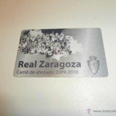 Coleccionismo deportivo: ABONO CARNET DE SOCIO DEL REAL ZARAGOZA 2009-2010. Lote 47496369