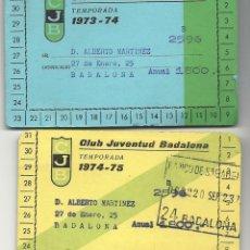 Coleccionismo deportivo: 2 CARNETS JUVENTUD BADALONA BASQUET.AÑOS 73-74 Y74-75. Lote 47694535