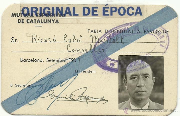 (F-0257)CARNET DE CONSELLER DE RICARD CABOT DE LA MUTUAL ESPORTIVA DE CATALUNYA-GUERRA CIVIL (Coleccionismo Deportivo - Documentos de Deportes - Carnet de Socios)