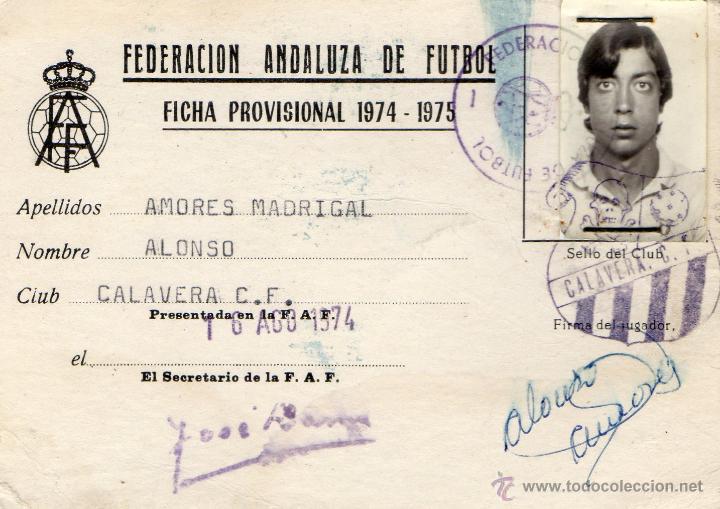 CARNET DE JUGADOR DE LA FEDERACION ANDALUZA DE FUTBOL CLUB CALAVERA AÑO 1974-75 (Coleccionismo Deportivo - Documentos de Deportes - Carnet de Socios)