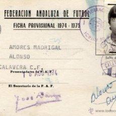 Coleccionismo deportivo: CARNET DE JUGADOR DE LA FEDERACION ANDALUZA DE FUTBOL CLUB CALAVERA AÑO 1974-75. Lote 48224020
