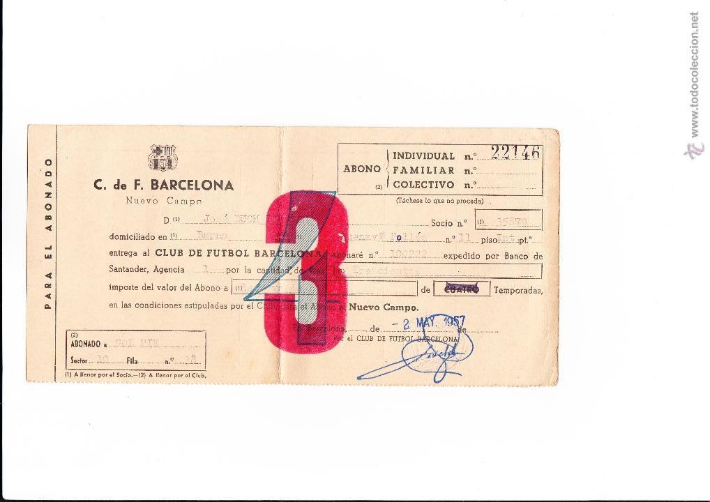 SOCIO BARCELONA DOCUMENTO ABONO PARA VARIOS AÑOS PARA EL NUEVO CAMPO. AÑO 1957 (Coleccionismo Deportivo - Documentos de Deportes - Carnet de Socios)