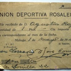 Coleccionismo deportivo: RESGUARDO PAGO DE CUOTA UNIÓN DEPORTIVA ROSALEDA (PREVIO AL CD MÁLAGA). AÑOS 40.. Lote 49397584