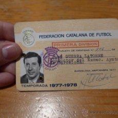 Coleccionismo deportivo: ANTIGUO CARNET FEDERACION CATALANA DE FUTBOL, CONDUCTOR AYUNTAMIENTO BARCELONA, PRIMERA DIVISION. Lote 52308664