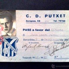Coleccionismo deportivo: PASE PERSONAL M/JUNTA NÚMERO 1,CLUB DE FUTBOL C.D. PUTXET,EXPEDIDO 1948,TEMP. 1948-1949 (DESCRIPCIÓN. Lote 54851918