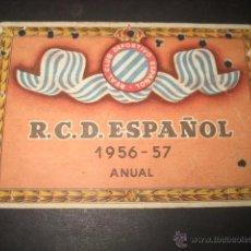 Coleccionismo deportivo: CARNET FUTBOL R. C. D. ESPAÑOL TEMPORADA 1956 - 57 ANUAL. Lote 54996132