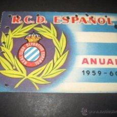 Coleccionismo deportivo: CARNET FUTBOL R. C. D. ESPAÑOL TEMPORADA 1959 - 60 ANUAL. Lote 54996145