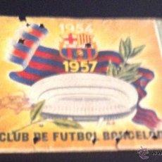 Coleccionismo deportivo: PASE ENTRADA ANUAL 1957 FUTBOL CLUB BARCELONA CARNET DE SOCIO . Lote 55008748